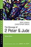 The Message of 2 Peter & Jude (The Bible Speaks Today Series)