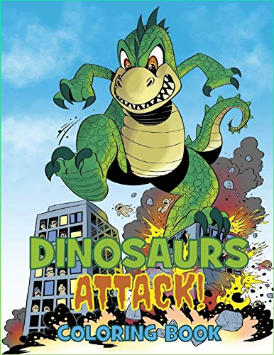 Dinosaurs Attack Coloring Book
