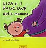 Lisa e il pancione della mamma. Ediz. illustrata