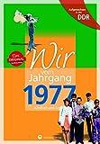 Aufgewachsen in der DDR - Wir vom Jahrgang 1977 - Kindheit und Jugend