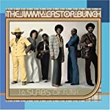 Songtexte von The Jimmy Castor Bunch - 16 Slabs of Funk