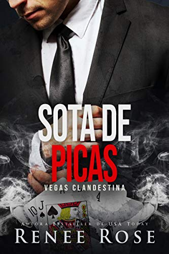 Sota de picas: un romance de la mafia (Vegas Clandestina nº 2)