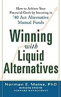 Winning With Liquid Alternatives