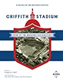 A Palace in the Nation's Capital: Griffith Stadium, Home of the Washington Senators (Sabr Stadiums)