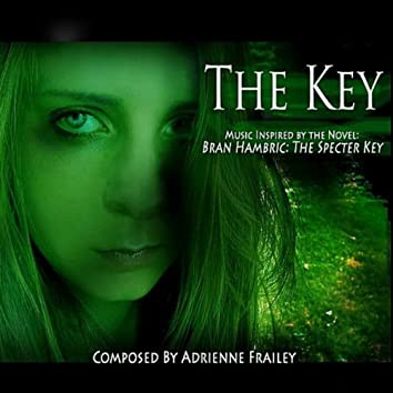 The Key: Music Inspired by Bran Hambric: The Specter Key
