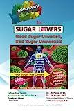 Good News for Sugar Lovers: Good Sugar Unveiled, Bad Sugar Unmasked