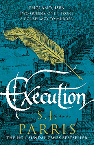 Execution: The latest new gripping Tudor historical crime thriller from the No. 1 Sunday Times bestselling author