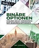 Online Geld verdienen mit Binären Optionen: