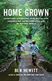 Get HOME GROWN by Ben Hewitt (AFFILIATE)
