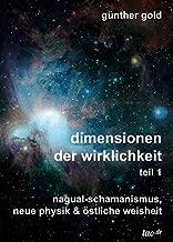 Dimensionen Der Wirklichkeit - Teil 1