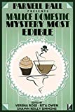 Parnell Hall Presents Malice Domestic 14: Mystery Most Edible