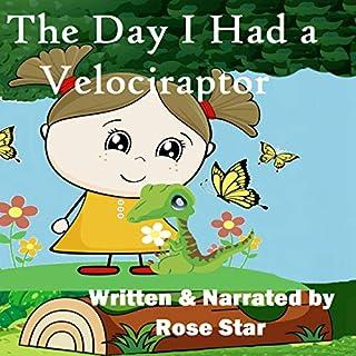 The Day I Had a Velociraptor cover art