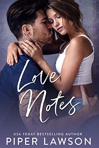 Love Notes: A Rivals Prequel by [Piper Lawson]