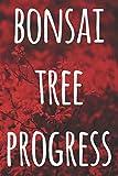 bonsai tree progress: the perfect way to record you the progress with your bonsai tree! ideal gift for anyone you know who loves bonsai!
