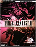 FINAL FANTASY(r) II Official Strategy Guide de BradyGames