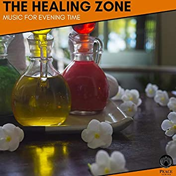 The Healing Zone - Music For Evening Time