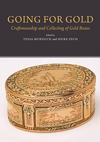 Compare Textbook Prices for Going for Gold: Craftsmanship & Collecting of Gold Boxes  ISBN 9781845194659 by Murdoch, Tessa,Zech, Heike
