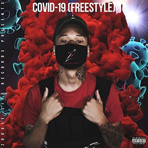 Covid 19 Freestyle [Explicit]