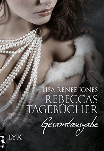 Rebeccas Tagebücher - Gesamtausgabe (Deep-Secrets-Reihe)