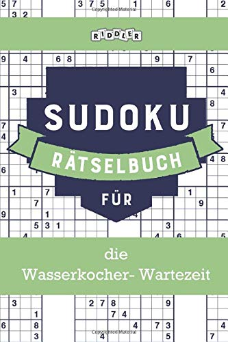 Sudoku Rätselbuch für die Wasserkocher-Wartezeit