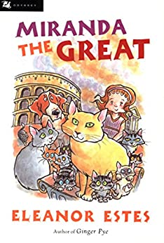 Miranda the Great by [Eleanor Estes, Edward Ardizzone]
