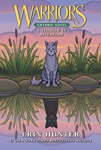 Warriors: A Shadow in RiverClan (Warriors Graphic Novel)