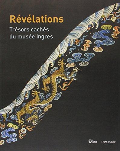 Révélations. Trésors cachés du musée Ingres
