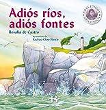 Adiós ríos, adiós fontes: Nova Edición: 6 (Xiz de Cor)