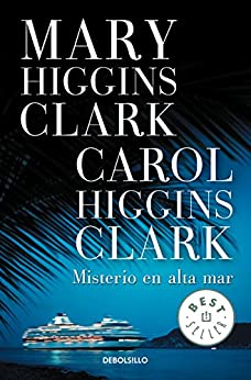 Misterio en alta mar (Spanish Edition) by [Mary Higgins  Clark, Carol Higgins  Clark, SONIA TAPIA SANCHEZ, Sonia Tapia Sánchez]