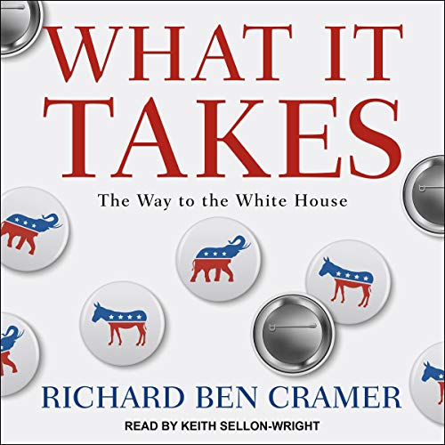 What It Takes Audiobook By Richard Ben Cramer cover art