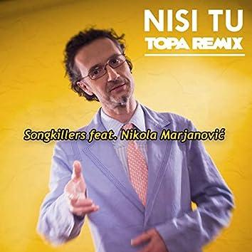 Nisi Tu (Topa Remix)