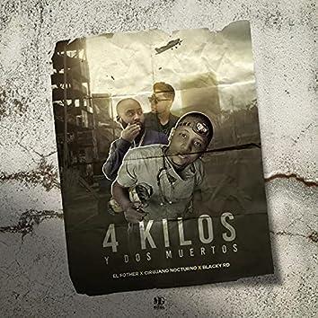 4 Kilos y 2 Muertos (feat. El Fother & Blacky Rd)