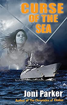 Curse of the Sea: Book One of The Admiralty Archives by [Joni Parker]