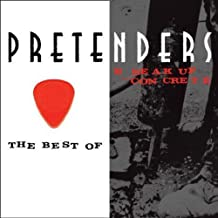 The Best of the Pretenders 2009 + Break Up the Concrete by The Pretenders (2009-06-09)