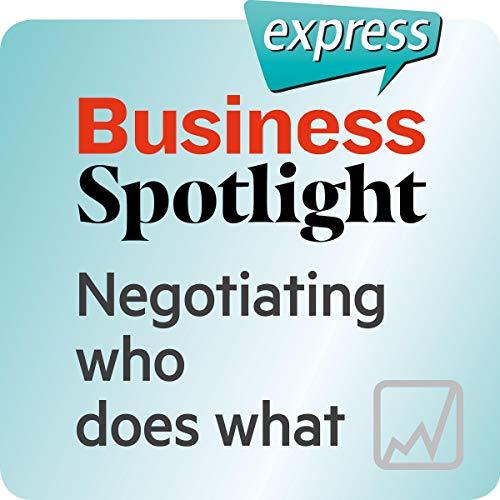 Business Spotlight express - Mein Alltag: Wortschatz-Training Business-Englisch - Die Verteilung von Aufgaben verhandeln Titelbild