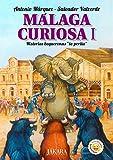 Malaga Curiosa I: 1 (Alikindoi)