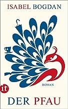 Der Pfau: Roman (insel taschenbuch)
