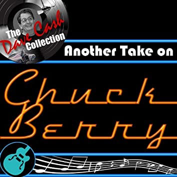 Another Take on Chuck Berry - [The Dave Cash Collection]
