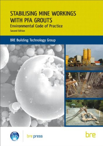 Stabilising Mine Workings with PFA Grouts: Environmental Code of Practice (BR 509) (Building Researc