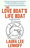 The Love Boat's Life Boat: A One Act Play (English Edition)