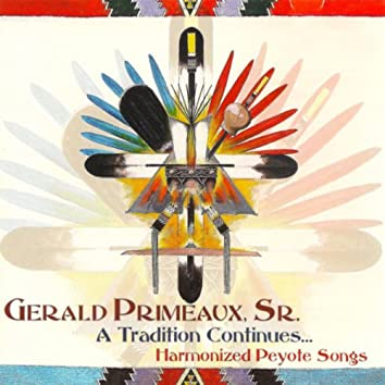 A Tradition Continues - Harmonized Peyote Songs
