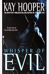 Whisper of Evil: A Bishop/Special Crimes Unit Novel (Evil Trilogy Book 2) Kindle Edition