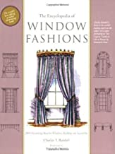 The Encyclopedia of Window Fashions 6th edition by Charles Randall (2006) Paperback