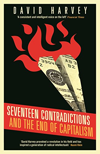 Seventeen Contradictions and the End of Capitalism (English Edition)