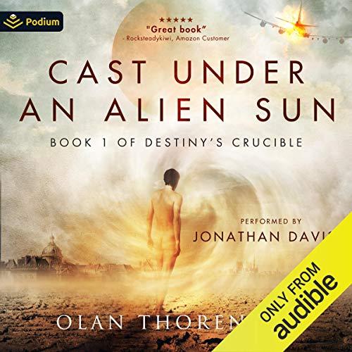 Cast Under an Alien Sun Audiobook By Olan Thorensen cover art