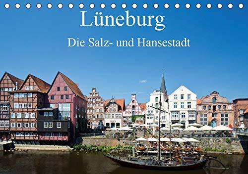 Lüneburg - Die Salz- und Hansestadt (Tischkalender 2020 DIN A5 quer): Die historische Salz- und Hansestadt Lüneburg von ihrer schönsten Seite (Monatskalender, 14 Seiten ) (CALVENDO Orte)