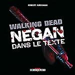 The Walking Dead - Negan dans le texte de Charlie Adlard