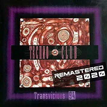 Transvicious 94 (Remember 90) (Edición Remasterizada 2020)