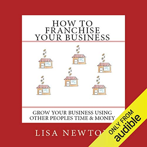 How to Franchise Your Business  By  cover art