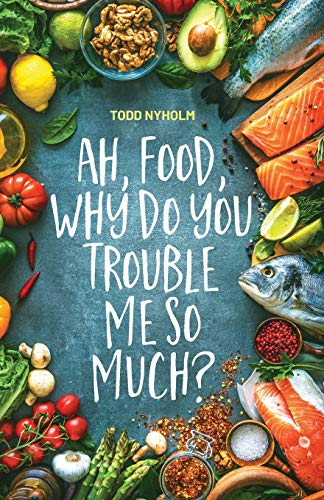 Ah, food, why do you trouble me so much?: 14 mental and emotional steps you need before you take one more bite